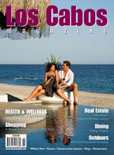 Los Cabos Magazine Issue 19 - Winter 2009