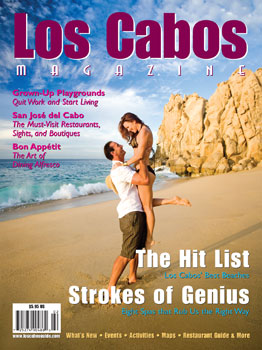 Los Cabos Magazine Issue #21 - Sring 2009